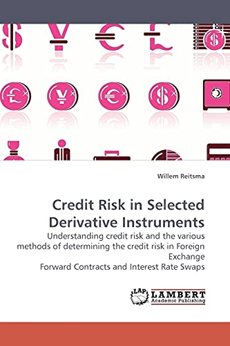 Credit Risk in Selected Derivative Instruments: Willem Reitsma