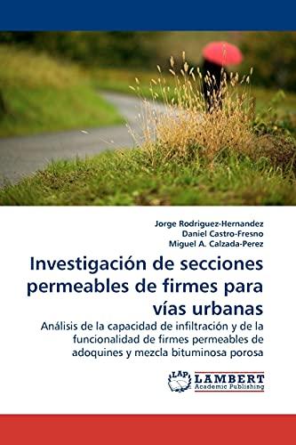 Investigacion de Secciones Permeables de Firmes Para: Jorge Rodriguez-Hernandez (author)