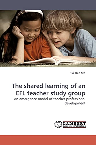 The Shared Learning of an Efl Teacher Study Group: Hui-chin Yeh