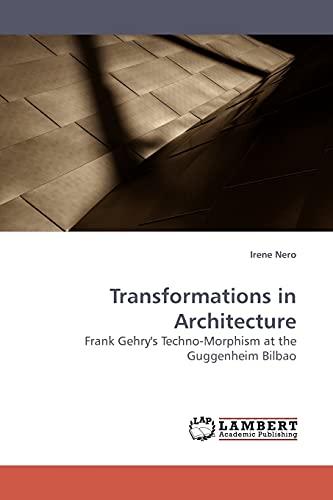 Transformations in Architecture: Irene Nero