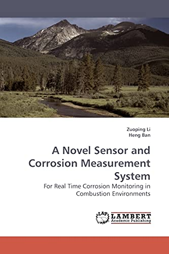 A Novel Sensor and Corrosion Measurement System: Zuoping Li