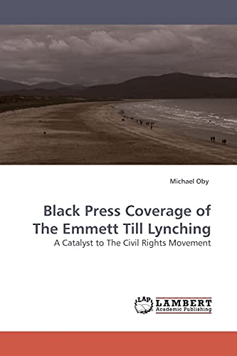 Black Press Coverage of The Emmett Till Lynching: Michael Oby