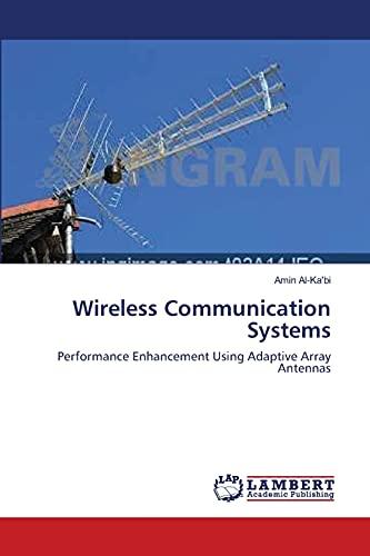 Wireless Communication Systems: Amin Al-Ka'bi