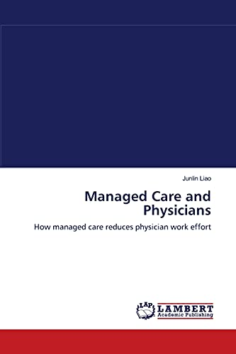 manage care and how it has Insights by stanford business  managed care: what went wrong can it be fixed managed care i do not doubt that managed care has made errors and damaged the.