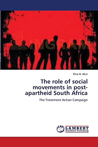 The role of social movements in post-apartheid South Africa: Rina M. Alluri