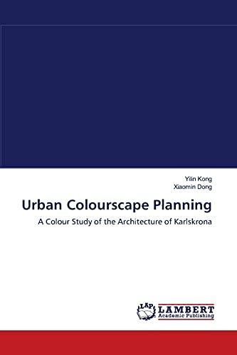 Urban Colourscape Planning: Yilin Kong