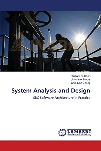 9783838313481: System Analysis and Design: SBC Software Architecture in Practice
