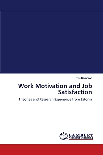 9783838314020: Work Motivation and Job Satisfaction: Theories and Research Experience from Estonia