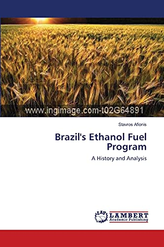 9783838314426: Brazil's Ethanol Fuel Program: A History and Analysis