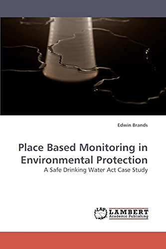 Place Based Monitoring in Environmental Protection: Edwin Brands