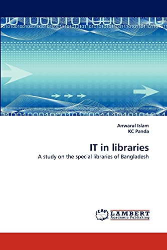 9783838316192: IT in libraries: A study on the special libraries of Bangladesh