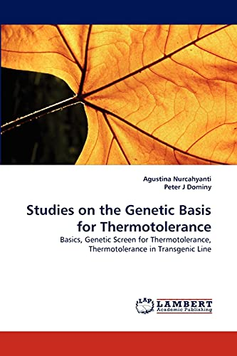 Studies on the Genetic Basis for Thermotolerance: Agustina Nurcahyanti