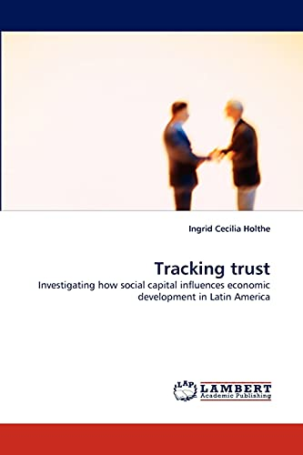 Tracking Trust: Ingrid Cecilia Holthe