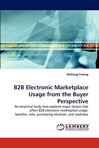 B2B Electronic Marketplace Usage from the Buyer: Truong, Dothang