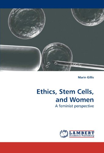 9783838318394: Ethics, Stem Cells, and Women: A feminist perspective