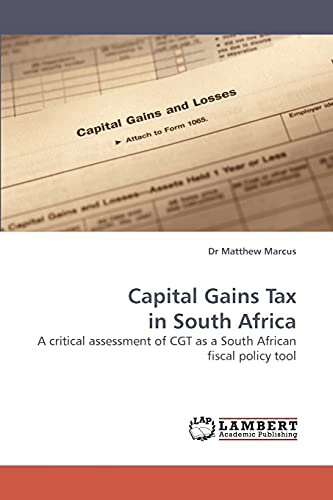 Capital Gains Tax in South Africa: Dr Matthew Marcus