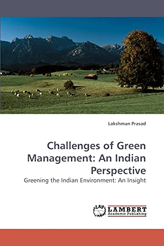 Challenges of Green Management: An Indian Perspective (Paperback): Lakshman Prasad