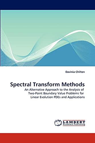 Spectral Transform Methods: Davinia Chilton
