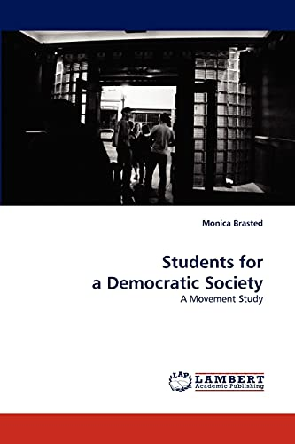9783838320922: Students for a Democratic Society: A Movement Study