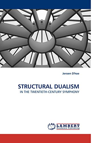 9783838322421: STRUCTURAL DUALISM: IN THE TWENTIETH-CENTURY SYMPHONY