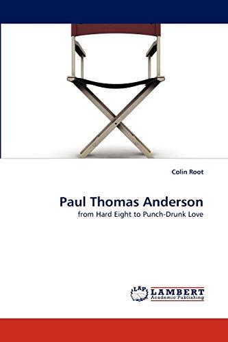 Paul Thomas Anderson: Colin Root