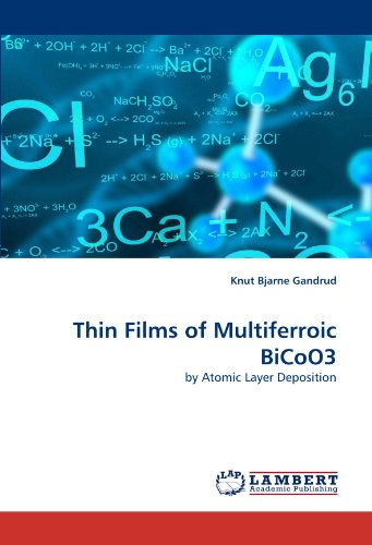 9783838326511: Thin Films of Multiferroic BiCoO3: by Atomic Layer Deposition