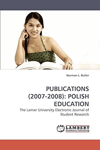 Publications (2007-2008): Polish Education: Norman L. Butler