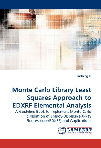Monte Carlo Library Least Squares Approach to EDXRF Elemental Analysis: A Guideline Book to ...