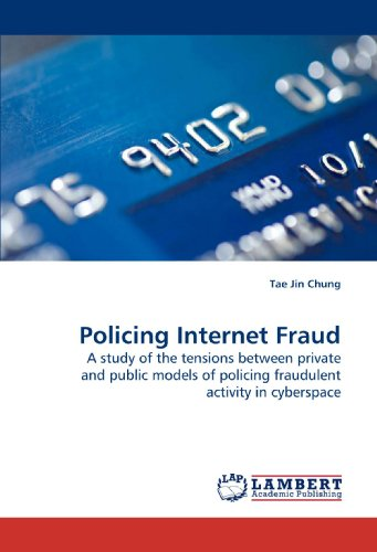 9783838328454: Policing Internet Fraud: A study of the tensions between private and public models of policing fraudulent activity in cyberspace