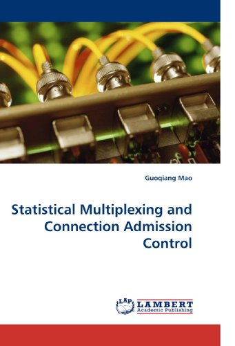 9783838328744: Statistical Multiplexing and Connection Admission Control