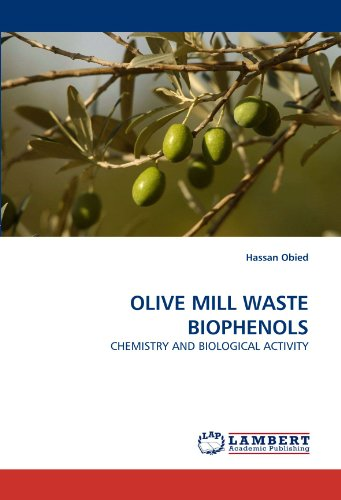 9783838329833: OLIVE MILL WASTE BIOPHENOLS: CHEMISTRY AND BIOLOGICAL ACTIVITY