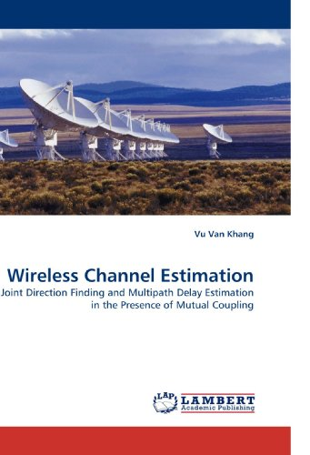 Wireless Channel Estimation: Joint Direction Finding and: Vu Van Khang