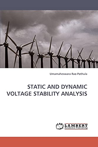 9783838331546: STATIC AND DYNAMIC VOLTAGE STABILITY ANALYSIS