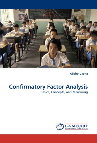 9783838331706: Confirmatory Factor Analysis: Basics, Concepts, and Measuring