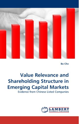 9783838331843: Value Relevance and Shareholding Structure in Emerging Capital Markets: Evidence from Chinese Listed Companies