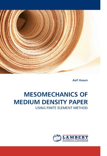 9783838333519: MESOMECHANICS OF MEDIUM DENSITY PAPER: USING FINITE ELEMENT METHOD