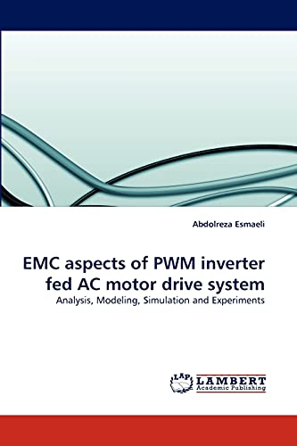 EMC Aspects of Pwm Inverter Fed AC: Abdolreza Esmaeli
