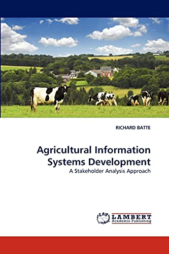 9783838334554: Agricultural Information Systems Development: A Stakeholder Analysis Approach