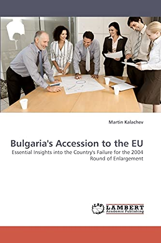 Bulgaria's Accession to the EU: Martin Kalachev