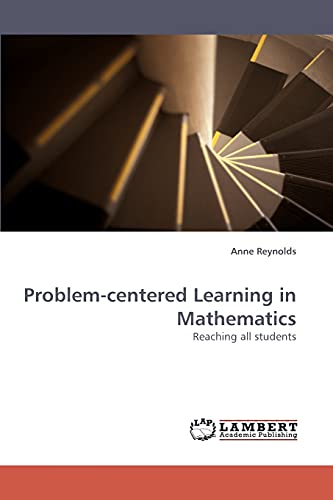 9783838335193: Problem-centered Learning in Mathematics: Reaching all students
