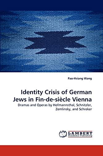 9783838335490: Identity Crisis of German Jews in Fin-de-siècle Vienna