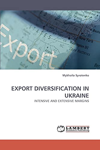 Export Diversification in Ukraine: Mykhailo Syrotenko