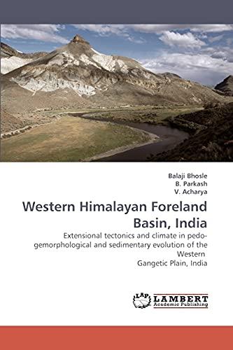Western Himalayan Foreland Basin, India: Bhosle, Balaji /