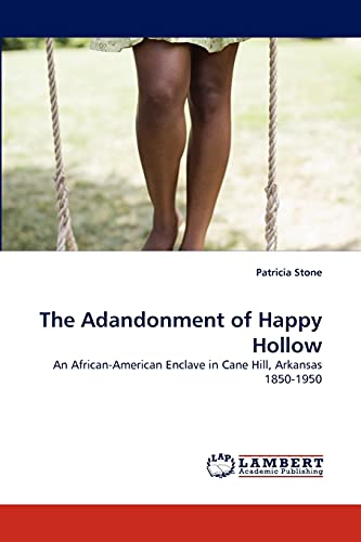 The Adandonment of Happy Hollow: Patricia Stone