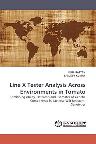 Line X Tester Analysis Across Environments in Tomato: Sanjeev Kumar