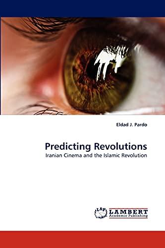 Predicting Revolutions: Eldad J. Pardo