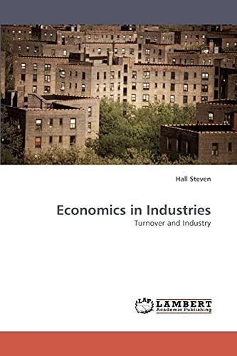 Economics in Industries: Hall Steven