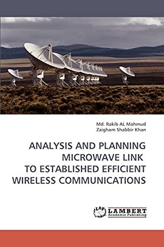 Analysis and Planning Microwave Link to Established: MD Rakib Al