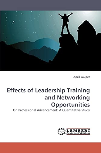 Effects of Leadership Training and Networking Opportunities: April Lauper