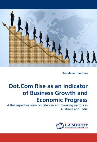 Dot.com Rise as an Indicator of Business Growth and Economic Progress (Paperback): Chandana Unnithan
